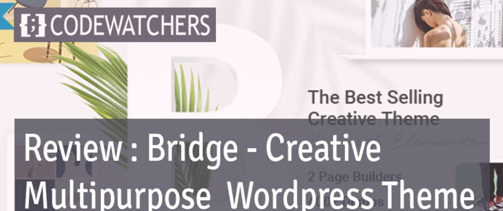 Revisão: Bridge - Tema de WordPress multiuso criativo