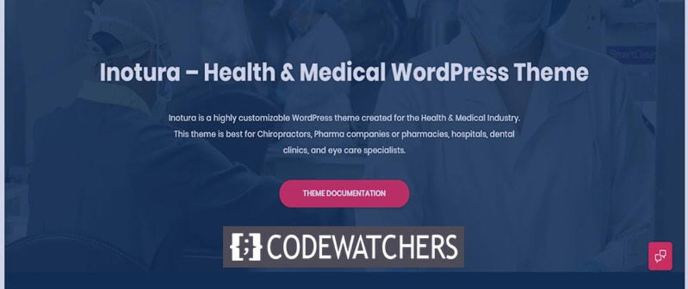 Critique: Inotura - Thème WordPress pour la santé et la médecine